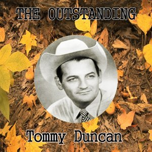The Outstanding Tommy Duncan