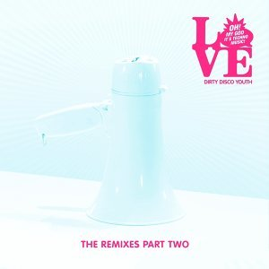 Love - Remixes Part 2