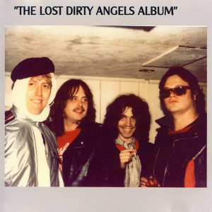 The Lost Dirty Angels Album