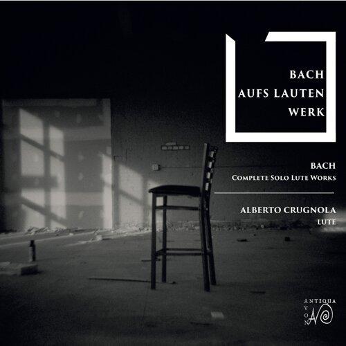 Bach Aufs Lautenwerk