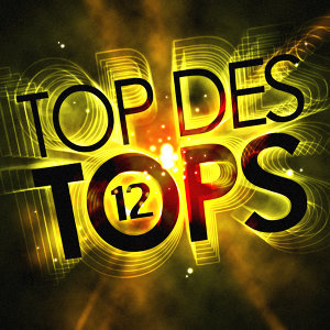 Top Des Tops Vol. 12
