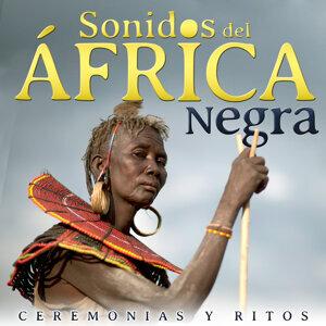 Ceremonias y Ritos. Sonidos del África Negra