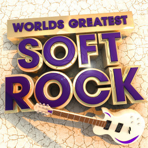 40 Worlds Greatest Soft Rock - The Only Smooth Rock Album You'll Ever Need