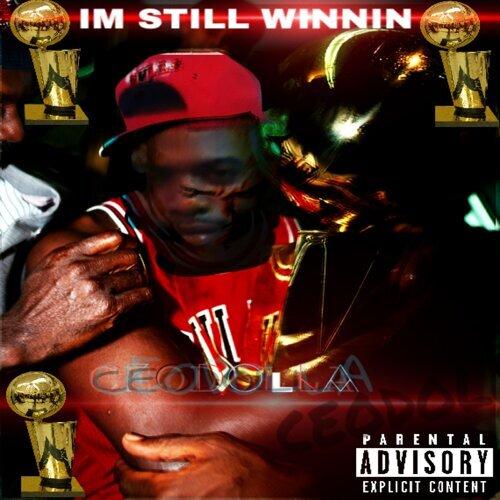 Im Still Winnin