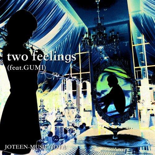 two feelings (feat. GUMI)