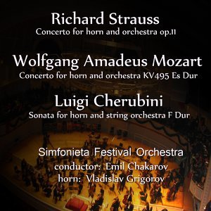 Richard Strauss-Wolfgang Amadeus Mozart-Luigi Cherubini: Selected Works
