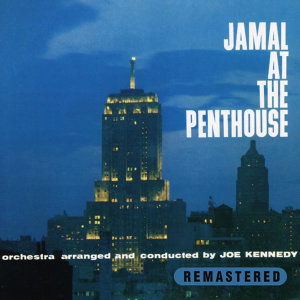 Jamal At the Penthouse (Remastered)