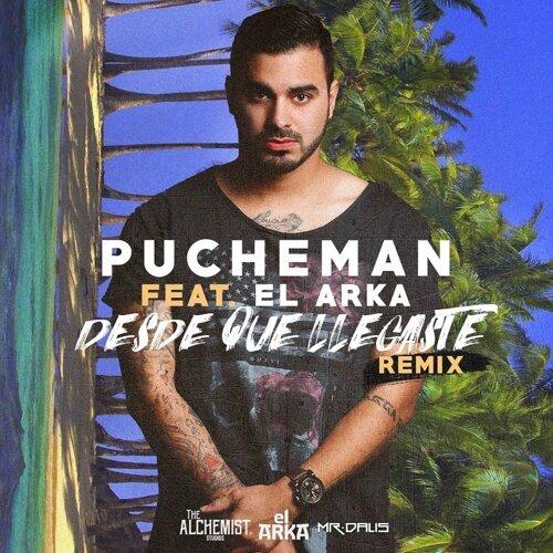 Desde Que Llegaste (Remix) [feat. El Arka]