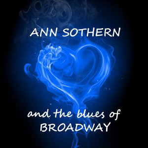 And The Blues Of Broadway