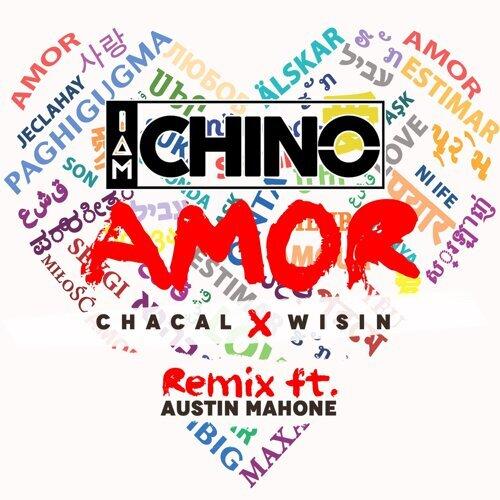 Amor (Remix) [feat. Chacal, Wisin & Austin Mahone]