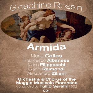 Gioachino Rossini : Armida (1952), Volume 1