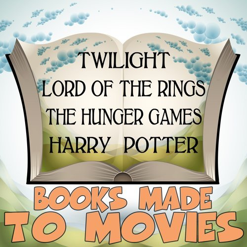 Books Made to Movies