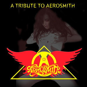 A Tribute to Aerosmith