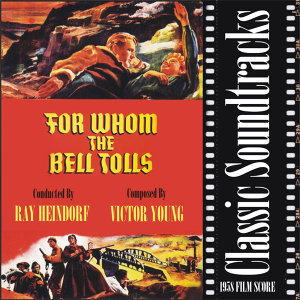 For Whom the Bell Tolls ( 1958 Film Score)
