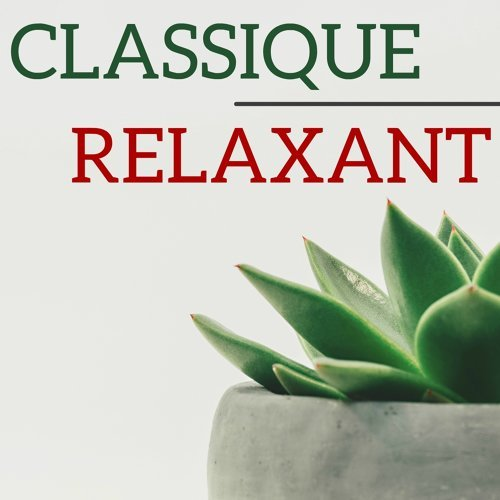 Classique relaxant