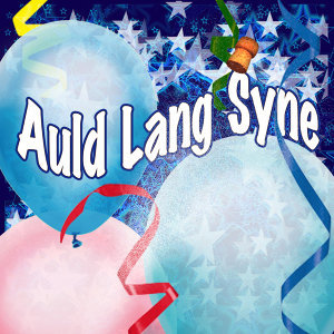 Auld Lang Syne (Celtic Traditional)