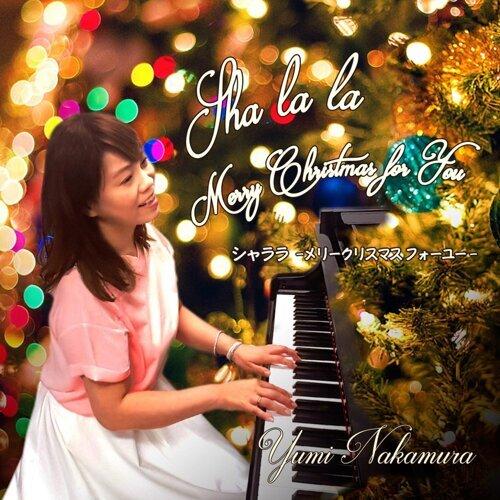 Sha la la - Merry Christmas For You -