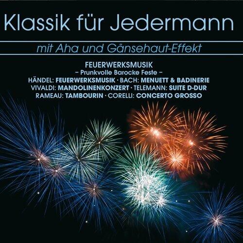 Klassik für Jerdermann: Feuerwerksmusik