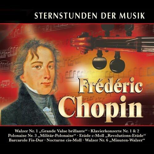 Sternstunden der Musik: Frédéric Chopin