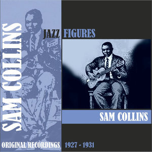 Jazz Figures / Sam Collins (1927 -1931)