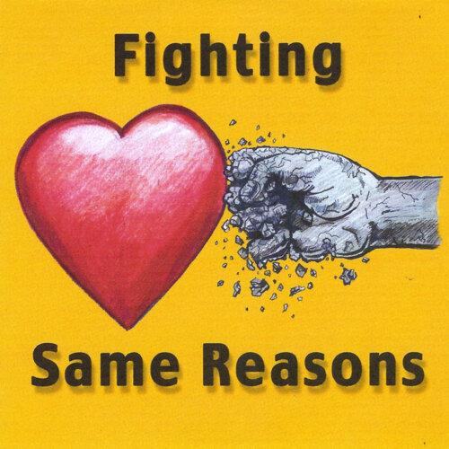 Fighting Same Reasons