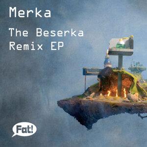 The Beserka Remix EP