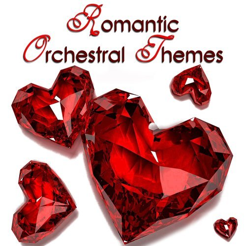 Romantic Orchestral Themes - Original Love Themes for Films