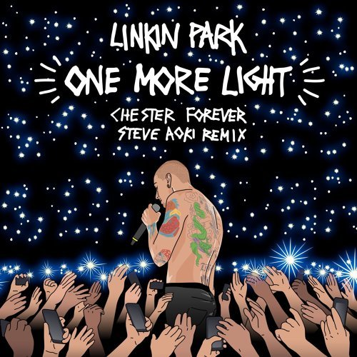 One More Light - Steve Aoki Chester Forever Remix