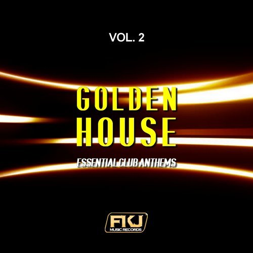 Golden House, Vol. 2 - Essential Club Anthems