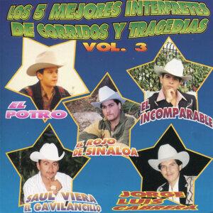 Los 5 Mejores Interpretes de Corridos y Tragedias, Vol. 3