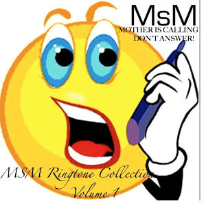 Mother Is Calling - Don`t Answer, MSM Ringtone Collection, Vol.1