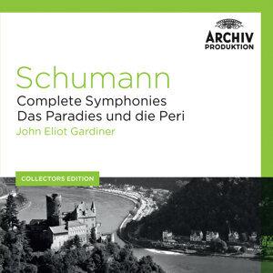 Schumann: Complete Symphonies; Das Paradies und die Peri