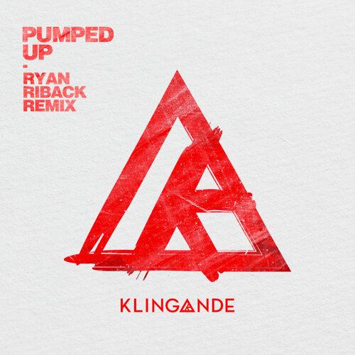 Pumped Up - Ryan Riback Remix