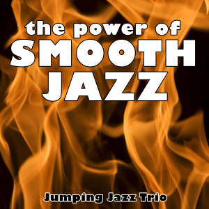 The Power of Smooth Jazz