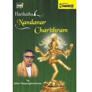 Harikatha – Nandanar Charithram - Embar Vijayaraghavachariar