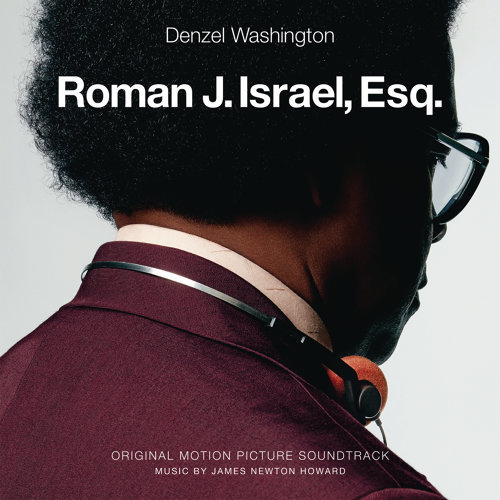 Roman J. Israel, Esq. (Original Motion Picture Soundtrack) (羅曼先生您好電影原聲帶)
