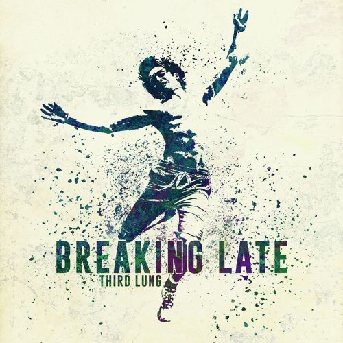 Breaking Late