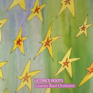 Licorice Roots Orchestra