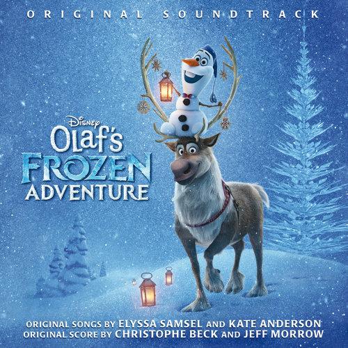 Olaf's Frozen Adventure - Original Soundtrack