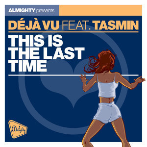 This Is the Last Time (feat. Tasmin)