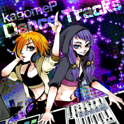 kagomeP Dance Tracks