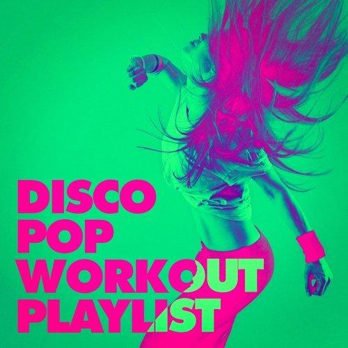 Disco Pop Workout Playlist