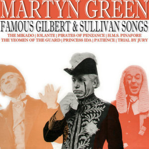 Famous Gilbert & Sullivan Songs