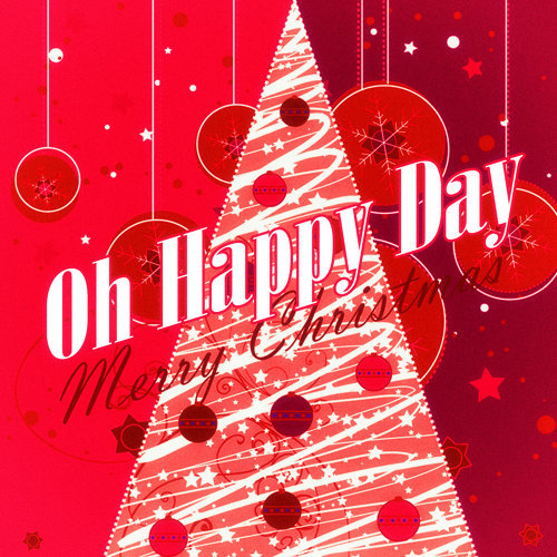 Oh Happy Day - 50 Original Christmas Songs