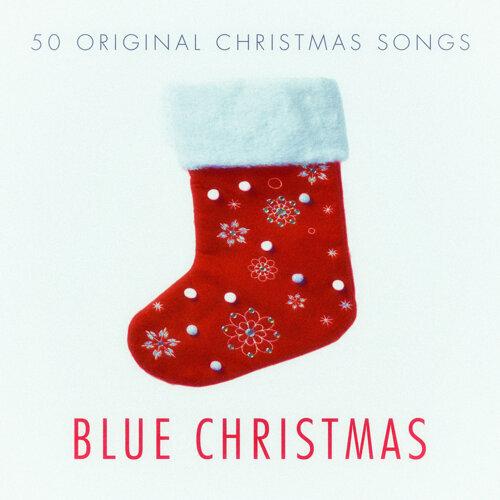 Blue Christmas - 50 Original Christmas Songs