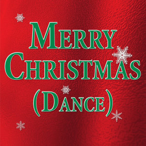 Merry Christmas (Dance)