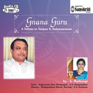 Gnana Guru - S.Mathangi - Tribute to Tanjore S. Kalyanaraman