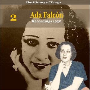 The History of Tango, Ada Falcón, Volume 2 / Recordings 1930