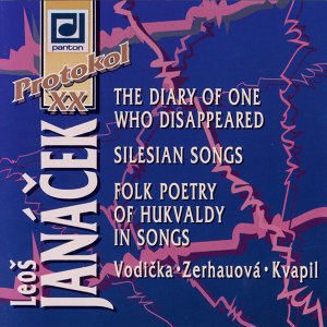 Janacek: The Diary of One Who Disappeared, Silesian Songs & Folk Poetry