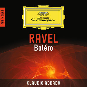 Ravel: Boléro – The Works